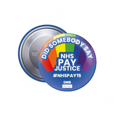 38mm Button Badge - NHS PAY JUSTICE (Personalised)