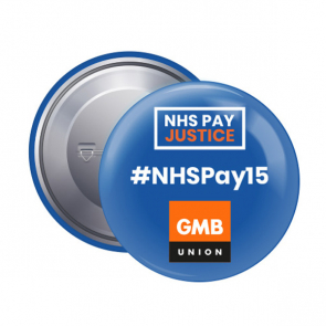 45mm Button Badge - #NHSPay15