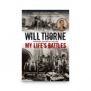 Will Thorne - My Life's Battles (Paperback Book)